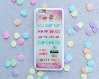"""Cupcake iPhone 6s Case, Happiness Cupcake Pink iPhone 6s Case, Cupcake Quote iPhone 6 Plus Case, """"You Can't Buy Happiness"""" Girly Things"""