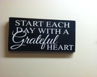 Start each day with a grateful heart. Inspirational wall art,12 x 6 inch Wood Sign, Door Hanger,Hand Painted Sign