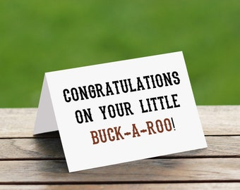Congratulations On Your Little Buck-A-Roo!/Newborn Boy Card/ New Baby Card/Baby Boy Card/Western Baby Card/Baby Boy Card/Baby Boy Gift