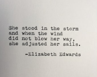 Elizabeth Edwards Quote Typed on Typewriter - 4x6 White Cardstock