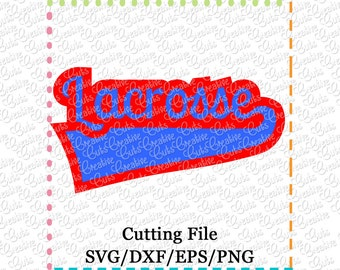 EXCLUSIVE SVG eps DXF Cutting File Lacrosse svg, sports svg, team svg, Lacrosse cutting file, Lacrosse svg, Lacrosse cut file