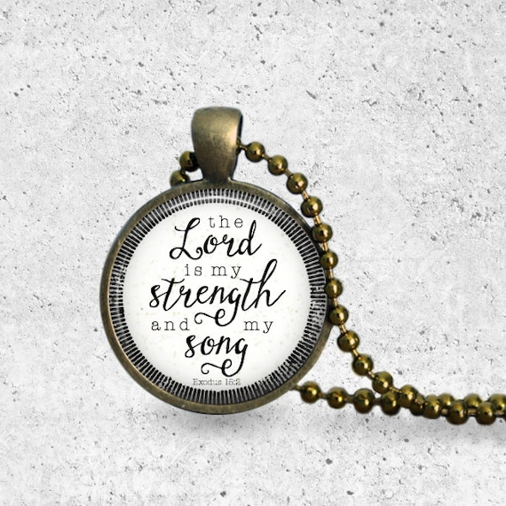 The Lord Is My Strength, The Lord Is My Song, Vintage Necklace, Psalm 118, Pendant Necklace, Exodus 15, Christian Pendant Necklace, Bronze