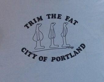 Vtg Portland T Shirt / Trim the Fat Portland Size L