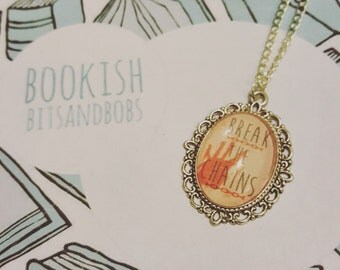 Break the Chains - Red Rising Trilogy Classic Quote Necklace