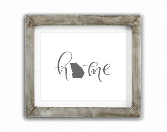 Print - Home, Georgia | United States of America, Home State, Homde Decor Hand Lettered, Modern Calligraphy, Housewarming, New Home, Realtor