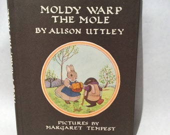 Vintage Moldy Warp The Mole by Alison Uttley, HB Ex+