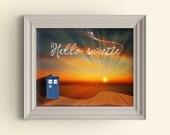 Doctor Who Art Print Tardis Art Print Whovian Nerd Geek Gift Hello Sweetie Art Print River Song Dr Who Quote Art Print Typography Wall Art