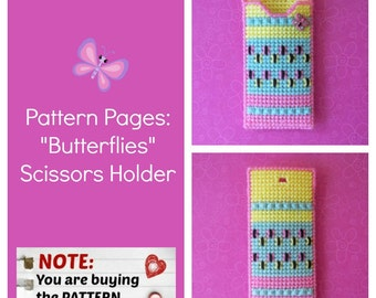 "Plastic Canvas Pattern Pages: ""Butterflies"" Scissors Holder (front/back design, graphs and photos, no written instructions) *PATTERN ONLY!*"