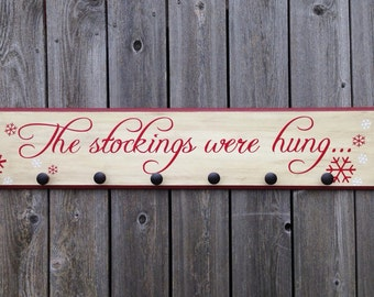The Stockings Were Hung-8x42-WOOD SIGN- Large Christmas Stocking Hanger Home Decor