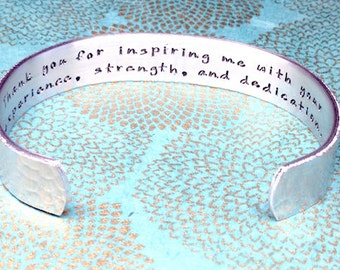 Sponsor Gift | Teacher Gift | Godmother Gift |  Thank you for inspiring me with your experience, strength, and dedication | Stamped Bracelet