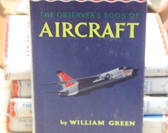 Vintage 1961 Observer's Book of Aircraft- William Green
