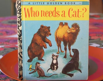 Vintage Little Golden Book Who Needs A Cat  1974
