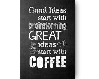 Great Ideas Start with Coffee Chalkboard Digital Download