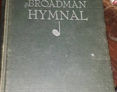 1940 Broadman Hymnal The Broadman Press Vintage Song Book Music Church