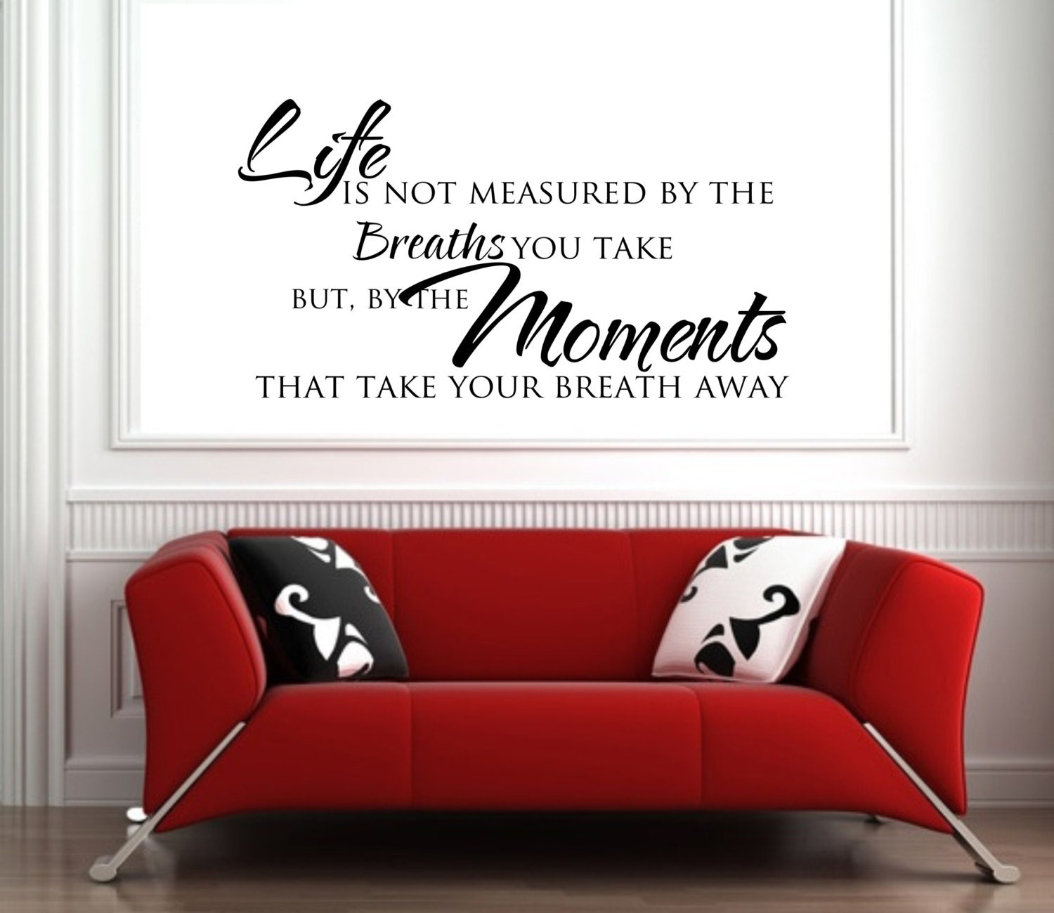 Life S Not About The Breaths You Take Quote: Life Is Not Measured By The Breaths You Take... Quote Wall