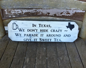 Crazy Sweet Tea painted wood sign