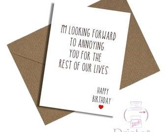 Funny Birthday card Husband Wife Girlfriend Boyfriend annoying love anniversary