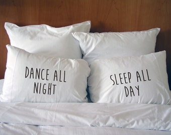 Handmade Printed Cotton Couple Pillow Covers - Dance All Night Sleep All Day - Cotton Bedding - Perfect Wedding/Valentine's/Christmas Gift