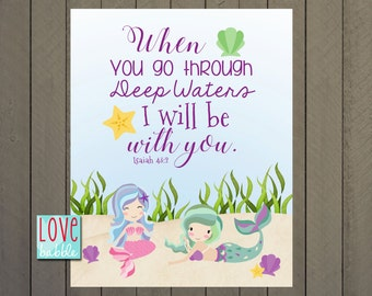 Isaiah 43:2, Scripture Gift, Mermaid, Ocean, Under the Sea, Girls Wall Art PRINTABLE DIGITAL FILE - 8x10