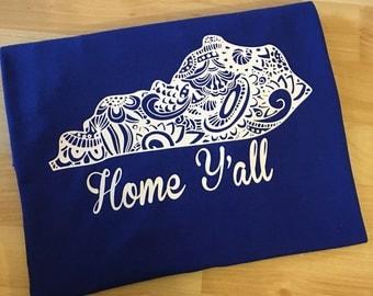 Kentucky Shirt - Home Y'all - Kentucky State Shirt - State Shirt