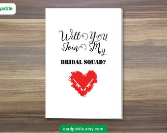 Will You Join My Bridal Squad? - Bridesmaid - Maid of Honor - Flower Girl - Wedding Card