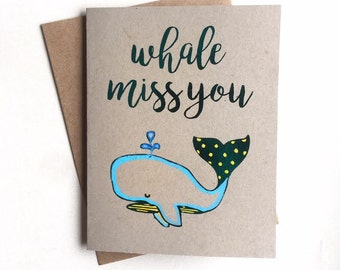 Whale Miss You- Handmade Goodbye Farewell Miss You So Long Punny A2 Fully Foiled Kraft Card
