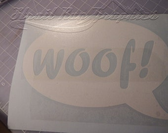 WOOF! Dog Puppy Decal Sticker for Car laptop