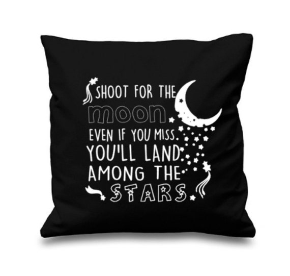 Inspirational Quotes On Pinterest: Inspirational Quote Pillow Shoot For The Moon Even If You