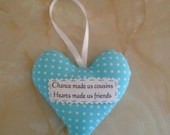 Cousin heart, Cousin gift, padded heart, gift box option