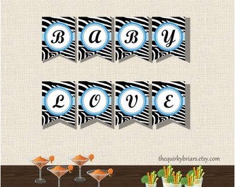 Zebra Print / Animal Print / Blue / Baby Love / Baby Shower / DIY Printable Banner / Black and White / INSTANT DOWNLOAD / Pdf Party Decor