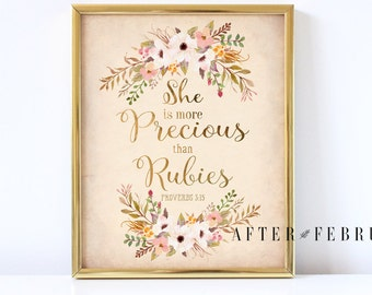 Floral Scripture Art Print // Proverbs 3:15 // She Is More Precious Then Rubies // INSTANT DOWNLOAD Printable // No.P118