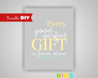 Printable Boy Nursery Art Print, Blue, Light Yellow, grey, Nursery Bible verse, Every good and perfect gift... James 1:17 (098sin810)(N001)