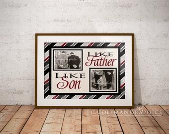 Like Father Like Son -- Custom Wall Art Decor -- Digital File ONLY