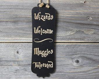 harry potter,door knob hanger,wizards welcome,chalkboard,door sign,sign,hanging,funny,humor,muggles tolerated,kids room