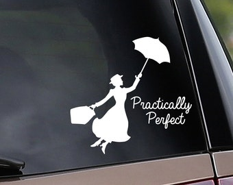 Mary Poppins Practically Perfect Inspired Vinyl Car Decal - Nanny - Practically Perfect - Car Window Decal - Laptop Decal - Bumper Sticker