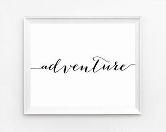 Adventure Wall Art, Printables, Adventure,  Printable Art, Adventure Print, Wall Art, Quote Printable, Prints, Wall art