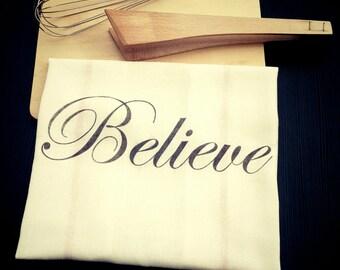Hand printed cotton Believe kitchen towel - Handmade home decor tea towel flour sack towel