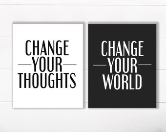 "PRINTABLE Art ""Change Your Thoughts Change Your World"" Typography Art Print Set of 2 prints Black and White Home Decor Office Decor"