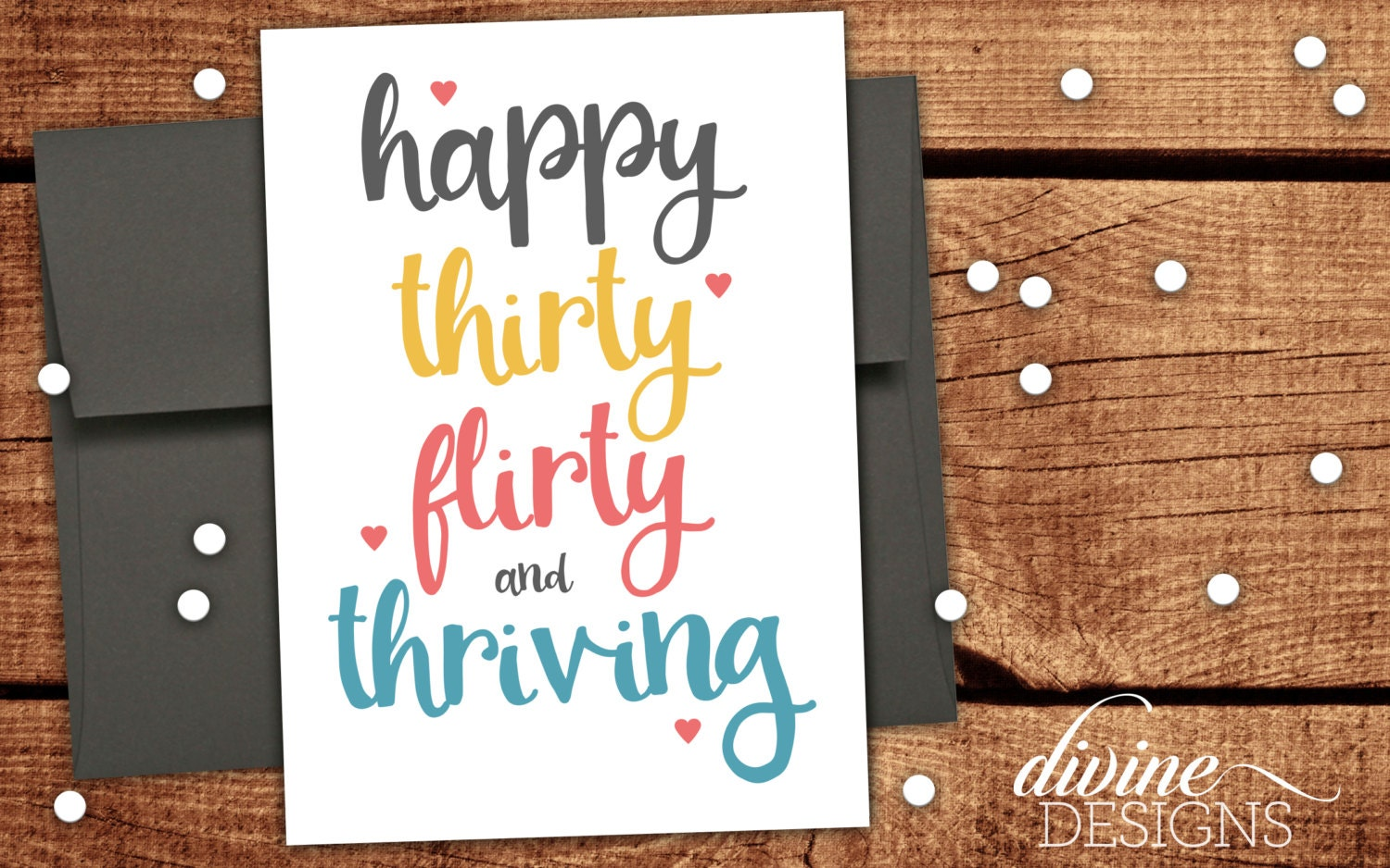 "thirty flirty and thriving card Flirty fun: tema sebopedi chose ""i think this must be what maya angelou meant when she said surviving is important but thriving is elegant 6 ways card."