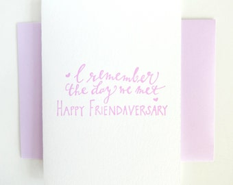 Letterpress Thinking of You Card- Friendaversary- Friendship Friends Forever- I Remember the Day We Met