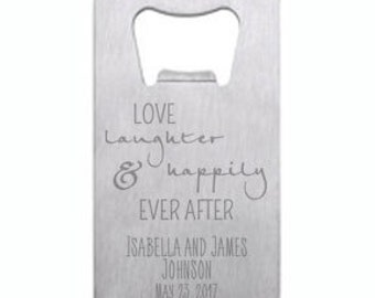 Love Laughter and Happily Ever After Wallet Card Bottle Opener Engraved Personalized