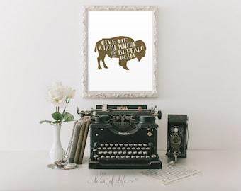 Printable art Buffalo print Brown buffalo art Western nursery decor Bison art print Give me a home where the buffalo roam Animal silhouette