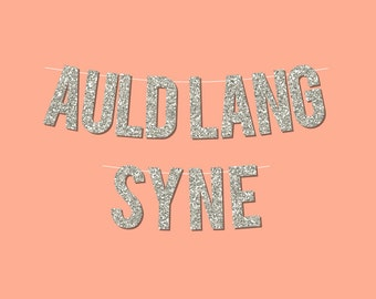 """Silver Sparkly """"Auld Lang Syne"""" DIY New Year's Eve Banner - Digital Printable Instant Download"""