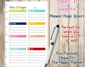 Make It Happen Pre-Punched Daily Planner Inserts - Punched to fit The Happy Planner - Create 365  *Perfect for when you have a LOT to do!