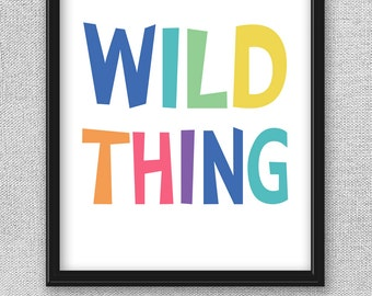 Kids Art, Kids Print, Wild Thing Art, Printable Art, Printable Wall Art, Art for Kids Room, Nursery Printable, Nursery Art, Art for Nursery