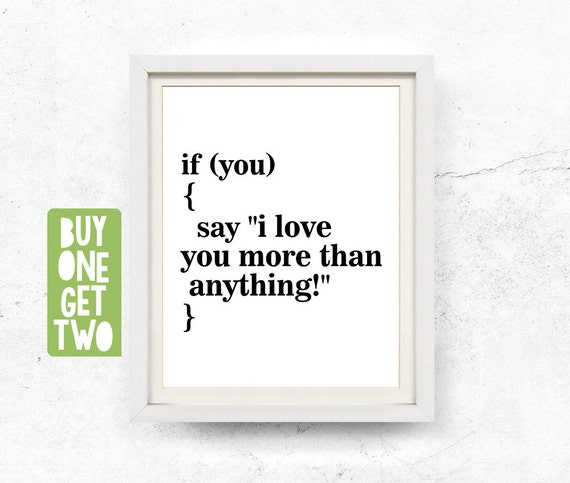 I love you more than anything, I love you printable, Geek prints, Printable geek gift, Computer code, Cute poster for man, 8x10, 11x14