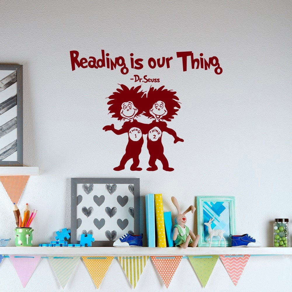 reading is our thing dr seuss vinyl wall decals quotes for zoom
