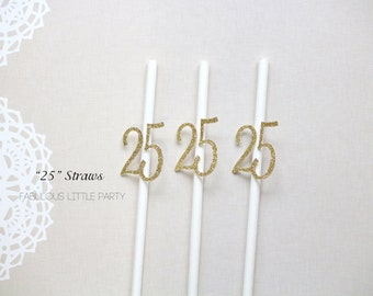 Number 25 Birthday Straws Party Straws 20th 25th 30th 35th 40th 45th 50th Anniversary/Birthday Party Decorations Gold/Black/Pink/Turquoise