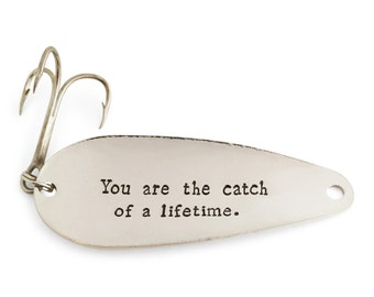 Fishing Gifts for men, groom gift, Fiance gift for him, You Are the Catch Of A Lifetime, Keychain, Spoon Lure