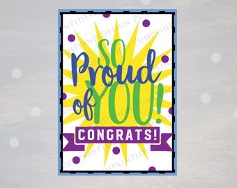 So Proud of You 5x7 Card, Printable Instant Download, Congratulations Card, 5 x 7, Instant Download
